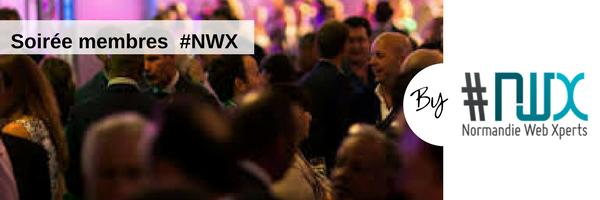 Soirée membres #NWX