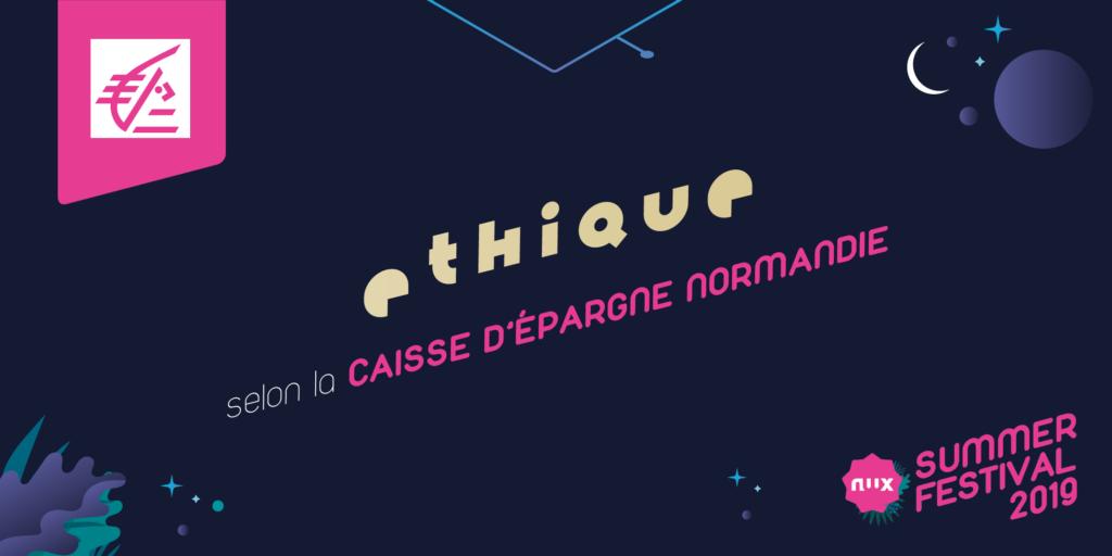 Caisse d'Épargne Normandie, partenaire éthique du NWX Summer Festival